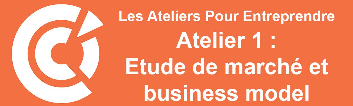 Les Ateliers Pour Entreprendre : atelier 1