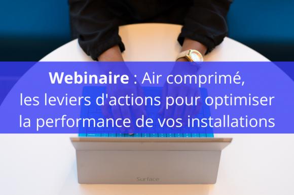 30 minutes pour optimiser vos installations d'air comprimé et réduire les coûts liés !