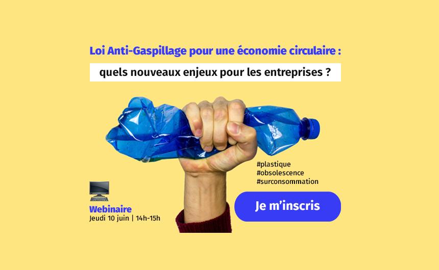 Loi Anti-Gaspillage pour une économie circulaire